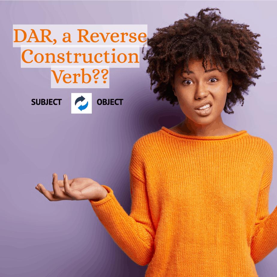 Dar - a reverse construction verb?