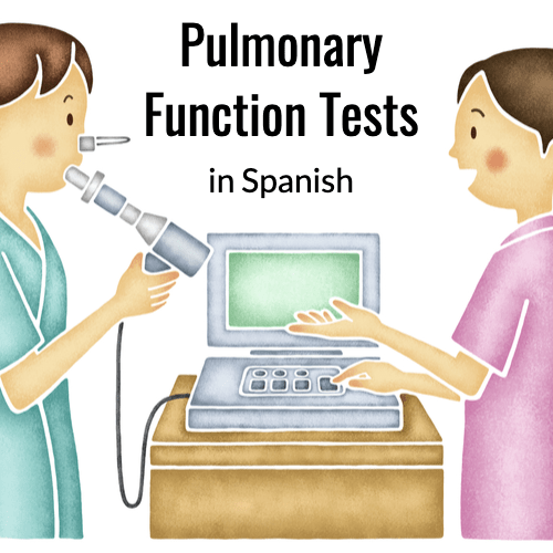 Pulmonary Function Tests in Spanish