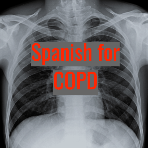 Chest x-ray - Spanish for COPD